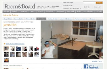 http://www.roomandboard.com/rnb/ideas_advice/home_tours/room_for_improvement/room_for_improvement.ftl?id=James_Kish
