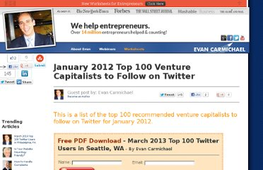 http://www.evancarmichael.com/Business-Coach/4492/January-2012-Top-100-Venture-Capitalists-to-Follow-on-Twitter.html