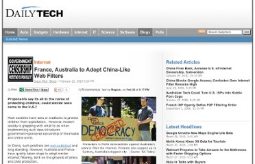 http://www.dailytech.com/France+Australia+to+Adopt+ChinaLike+Web+Filters/article17746.htm