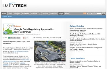 http://www.dailytech.com/Google+Gets+Regulatory+Approval+to+Buy+Sell+Power/article17741.htm