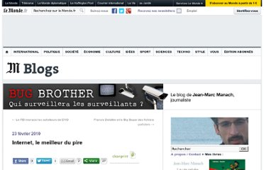 http://bugbrother.blog.lemonde.fr/2010/02/23/internet-le-meilleur-du-pire/
