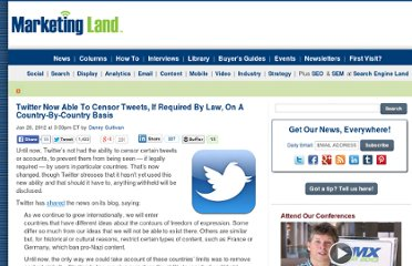 http://marketingland.com/twitter-now-able-to-censor-tweets-by-country-4531