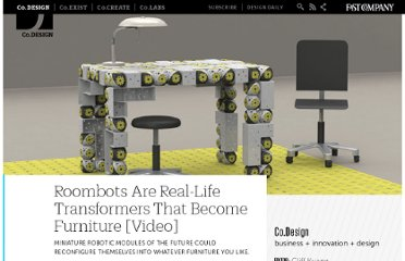 http://www.fastcodesign.com/1663260/roombots-are-real-life-transformers-that-become-furniture-video