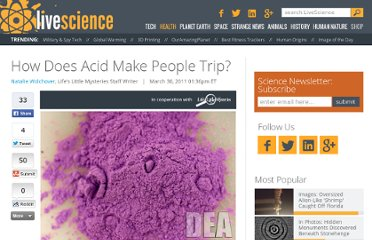 http://www.lifeslittlemysteries.com/1271-how-acid-lsd-make-people-trip.html