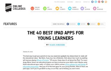 http://www.onlinecolleges.net/2012/01/16/the-40-best-ipad-apps-for-young-learners/#.TyGSXmDlKXE.twitter
