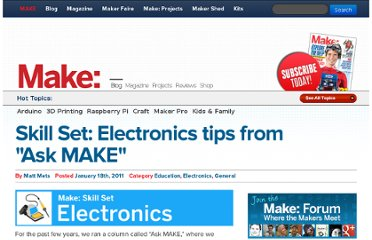 http://blog.makezine.com/2011/01/18/skill-set-electronics-tips-from-ask/