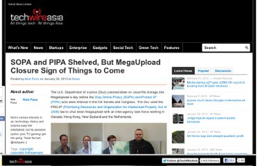 http://www.techwireasia.com/209/sopa-and-pipa-shelved-but-megaupload-closure-sign-of-things-to-come/