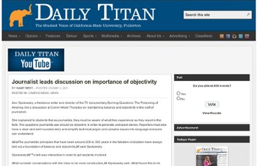 http://www.dailytitan.com/2011/05/journalist-leads-discussion-on-importance-of-objectivity/