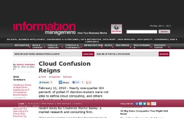 http://www.information-management.com/news/cloud_confusion_reigns-10017162-1.html?ET=informationmgmt:e1363:2190727a:&st=email