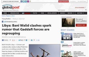 http://www.globalpost.com/dispatch/news/regions/africa/120126/libya-bani-walid-clashes-gaddafi-loyalists-fighting-civil-war