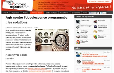 http://www.commentreparer.com/pages/voir/id/15/Agir-contre-l-obsolescence-programmee-les-solutions