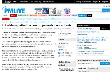 http://www.pmlive.com/pharma_news/uk_patient_access_genomic_cancer_tests_359674