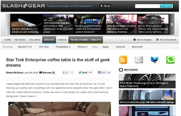 http://www.slashgear.com/star-trek-enterprise-coffee-table-is-the-stuff-of-geek-dreams-27211013/