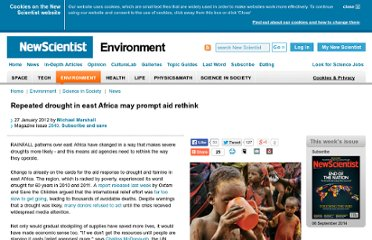 http://www.newscientist.com/article/mg21328494.400-repeated-drought-in-east-africa-may-prompt-aid-rethink.html