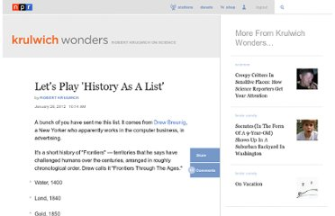 http://www.npr.org/blogs/krulwich/2012/01/25/145854740/lets-play-history-as-a-list