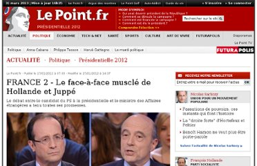 http://www.lepoint.fr/politique/election-presidentielle-2012/france-2-le-face-a-face-muscle-de-hollande-et-juppe-27-01-2012-1424191_324.php