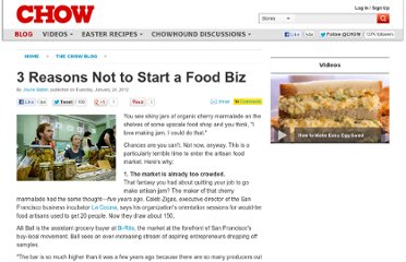 http://www.chow.com/food-news/103889/3-reasons-not-to-start-a-food-biz-now/
