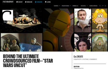 http://www.fastcocreate.com/1679460/behind-the-ultimate-crowdsourced-film-star-wars-uncut