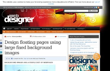 http://www.webdesignermag.co.uk/tutorials/design-floating-pages-using-large-fixed-background-images/