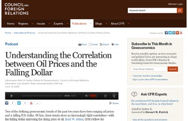 http://www.cfr.org/international-finance/understanding-correlation-between-oil-prices-falling-dollar/p16569
