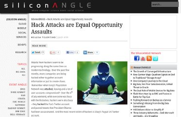 http://siliconangle.com/blog/2011/07/06/hack-attacks-are-equal-opportunity-assaults/