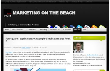 http://www.marketingonthebeach.com/foursquare-explications-et-exemple-dutilisation-avec-point-g/