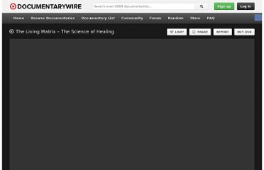 http://www.documentarywire.com/living-matrix-science-of-healing