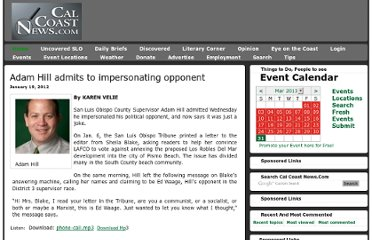 http://calcoastnews.com/2012/01/adam-hill-admits-to-impersonating-opponent-2/