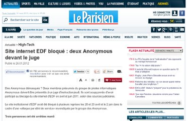 http://www.leparisien.fr/high-tech/site-internet-edf-bloque-deux-anonymous-devant-le-juge-26-01-2012-1830852.php