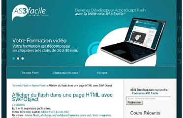 http://www.actionscript-facile.com/afficher-flash-dans-une-page-html-avec-swfobject/article1213593.html