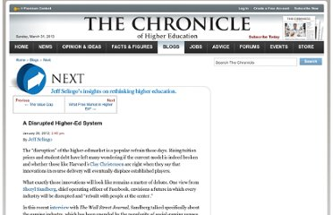 http://chronicle.com/blogs/next/2012/01/26/a-disrupted-higher-ed-system/