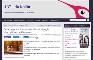 http://www.kolibricoaching.com/management-durable/triangle-dramatique-de-karpman-en-entreprise/
