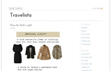 http://travelista.com/packing/how-to-pack-light/