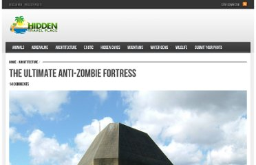 http://hiddentravelplace.com/2012/01/the-ultimate-anti-zombie-fortress/