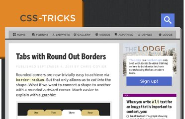 http://css-tricks.com/tabs-with-round-out-borders/