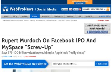 http://www.webpronews.com/rupert-murdoch-on-facebook-ipo-and-myspace-screw-up-2012-01