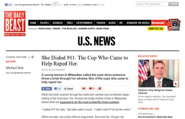 http://www.thedailybeast.com/articles/2012/01/29/she-dialed-911-the-cop-who-came-to-help-raped-her.html