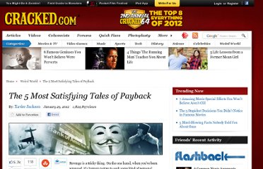 http://www.cracked.com/article_19633_5-most-satisfying-tales-payback.html