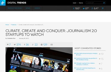 http://www.digitaltrends.com/features/curate-create-and-conquer-journalism-2-0-startups-to-watch/