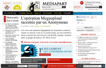 http://www.mediapart.fr/journal/international/240112/loperation-megaupload-racontee-par-un-anonymous?page_article=2