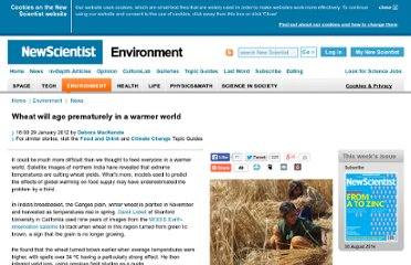 http://www.newscientist.com/article/dn21399-wheat-will-age-prematurely-in-a-warmer-world.html