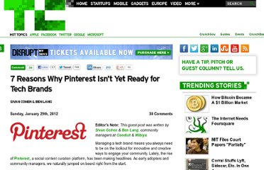 http://techcrunch.com/2012/01/29/7-reasons-why-pinterest-isnt-yet-ready-for-tech-brands/