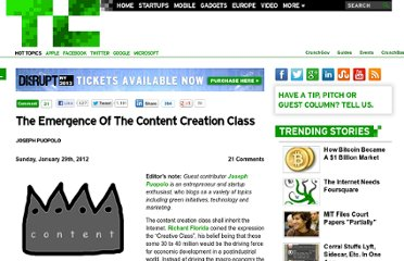 http://techcrunch.com/2012/01/29/the-emergence-of-the-content-creation-class/