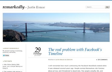 http://remarkedly.com/2012/01/29/the-real-problem-with-facebooks-timeline/