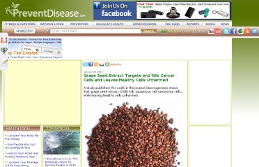http://preventdisease.com/news/12/012812_Grape-Seed-Extract-Targets-and-Kills-Cancer-Cells-and-Leaves-Healthy-Cells-Unharmed.shtml