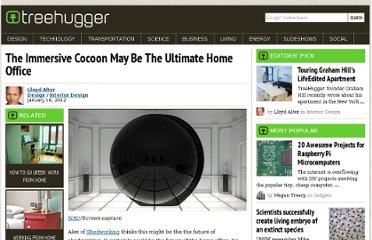 http://www.treehugger.com/interior-design/immersive-cocoon-may-be-ultimate-home-office.html