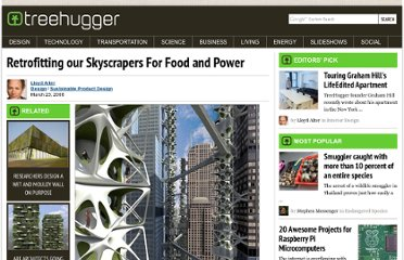 http://www.treehugger.com/sustainable-product-design/retrofitting-our-skyscrapers-for-food-and-power.html