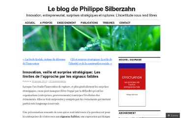 http://philippesilberzahn.com/2012/01/30/innovation-surprise-strategique-limites-approche-signaux-faibles/