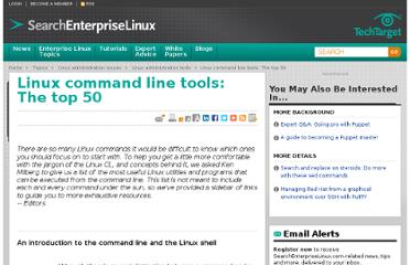 http://searchenterpriselinux.techtarget.com/tutorial/Linux-command-line-tools-The-top-50