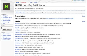 http://wiki.musichackday.org/index.php?title=MIDEM_Hack_Day_2012_Hacks